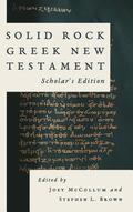 Solid Rock Greek New Testament, Scholar's Edition