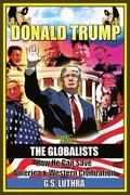 Donald Trump vs The Globalists