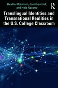 Translingual Identities and Transnational Realities in the U.S. College Classroom