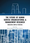 Future of Human Service Organizational & Management Research