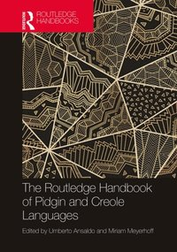 Routledge Handbook of Pidgin and Creole Languages