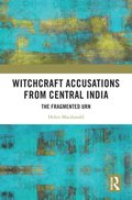 Witchcraft Accusations from Central India