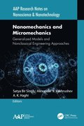 Nanomechanics and Micromechanics