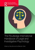 Routledge International Handbook of Legal and Investigative Psychology
