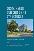 Sustainable Buildings and Structures: Building a Sustainable Tomorrow