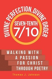 Seven-Tenth Divine Perfection, Divine Order