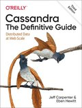 Cassandra - The Definitive Guide, 3e