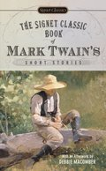 Signet Classic Book of Mark Twain's Short Stories