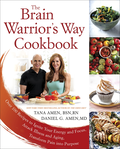 Brain Warrior's Way Cookbook