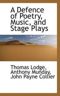 A Defence of Poetry, Music, and Stage Plays