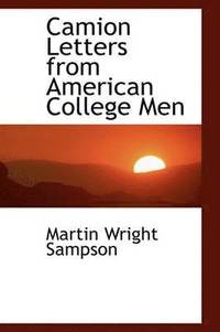 Camion Letters from American College Men