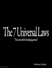 7 Universal Laws -
