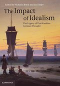 The Impact of Idealism 4 Volume Set