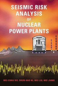Seismic Risk Analysis of Nuclear Power Plants