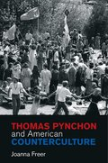 Thomas Pynchon and American Counterculture