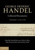 George Frideric Handel: Volume 4, 1742-1750