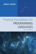 Practical Foundations for Programming Languages