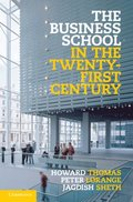 Business School in the Twenty-First Century