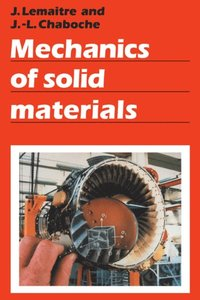non linear mechanics of materials besson jacques chaboche jean louis forest samuel bltry marc cailletaud georges