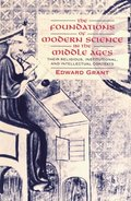 Foundations of Modern Science in the Middle Ages