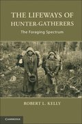 Lifeways of Hunter-Gatherers