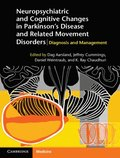 Neuropsychiatric and Cognitive Changes in Parkinson's Disease and Related Movement Disorders