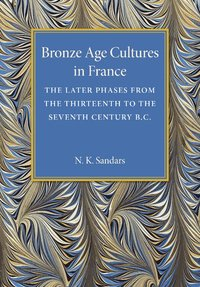 Bronze Age Cultures in France