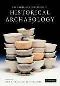 Cambridge Companion to Historical Archaeology
