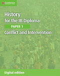 History for the IB Diploma Paper 1 Conflict and Intervention Digital Edition