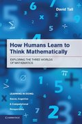How Humans Learn to Think Mathematically
