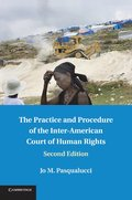 The Practice and Procedure of the Inter-American Court of Human Rights