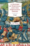 History of Portugal and the Portuguese Empire: Volume 1, Portugal