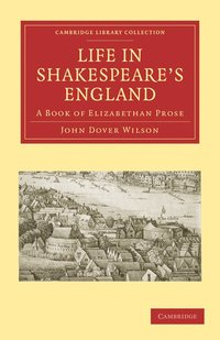 Life in Shakespeare's England