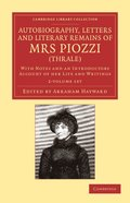 Autobiography, Letters and Literary Remains of Mrs Piozzi (Thrale) 2 Volume Set