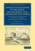 Voyages of Discovery in the Arctic and Antarctic Seas, and round the World 2 Volume Set