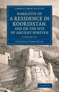 Narrative of a Residence in Koordistan, and on the Site of Ancient Nineveh 2 Volume set