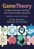 Game Theory for Next Generation Wireless and Communication Networks