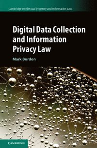 Digital Data Collection and Information Privacy Law