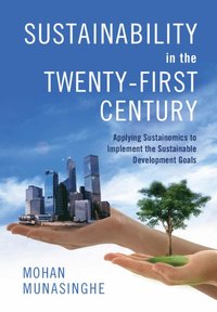 Sustainability in the Twenty-First Century