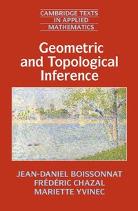 Geometric and Topological Inference