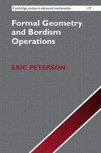 Formal Geometry and Bordism Operations