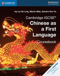 Cambridge IGCSE(R) Chinese as a First Language Coursebook Digital Edition