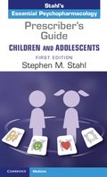 Prescriber's Guide - Children and Adolescents: Volume 1