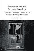 Feminism and the Servant Problem