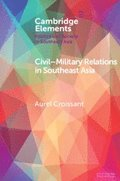 Civil-Military Relations in Southeast Asia