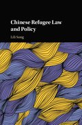 Chinese Refugee Law and Policy