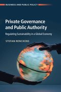 Private Governance and Public Authority
