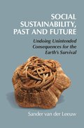 Social Sustainability, Past and Future