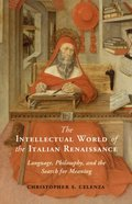 Intellectual World of the Italian Renaissance