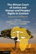 African Court of Justice and Human and Peoples' Rights in Context